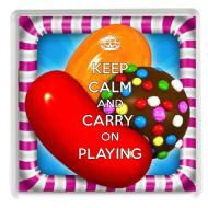 KEEP CALM AND CARRY ON PLAYING Drinks Coaster, a unique gift idea for a Candy Crush Saga Fan a